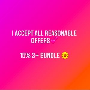 I accept all reasonable offers!